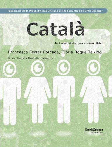 Cover for Preparació de la Prova d'Accés Oficial a Cicles Formatius de Grau Superior: Català