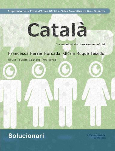 Cover for Solucionari Preparació de la Prova d'Accés Oficial a Cicles Formatius de Grau Superior: Català
