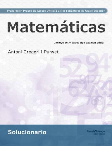 Cover for Solucionario Preparación de la Prueba de Acceso Oficial a Ciclos Formativos de Grado Superior: Matemáticas