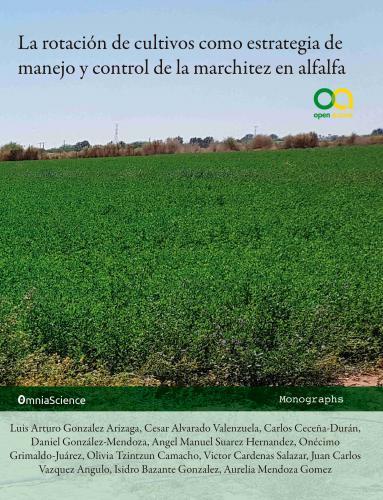 Cover for La rotación de cultivos como estrategia de manejo y control de la marchitez en alfalfa
