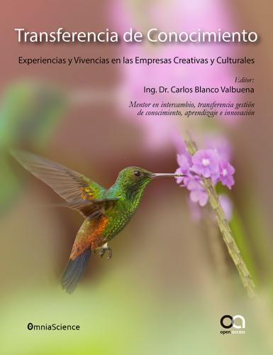 Cover for Transferencia de conocimiento. Experiencias y vivencias en las empresas creativas y culturales
