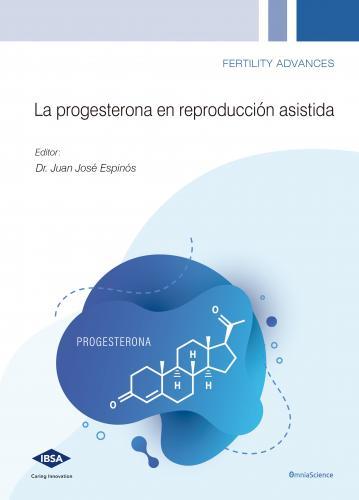 Cover for La progesterona en reproducción asistida