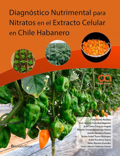 Cover for Diagnóstico nutrimental para nitratos en el extracto celular en Chile Habanero