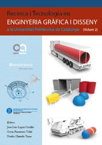 Cover for Recerca i Tecnologia en Enginyeria Gràfica i Disseny a la Universitat Politècnica de Catalunya (Volum 2)