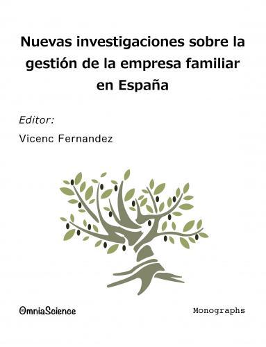 Cover for Nuevas investigaciones sobre la gestión de la Empresa Familiar en España