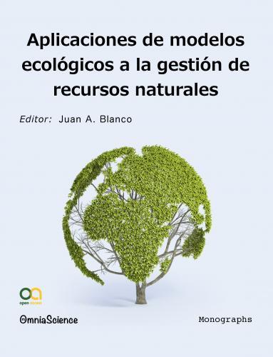 Cover for Aplicaciones de modelos ecológicos a la gestión de recursos naturales