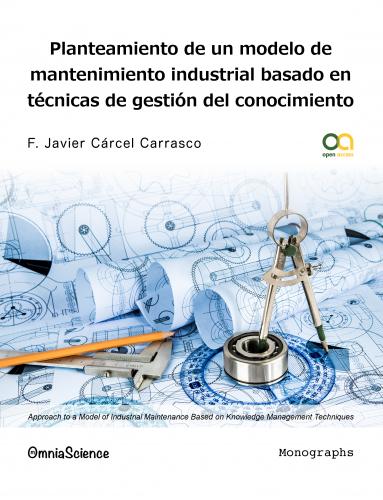 Cover for Planteamiento de un modelo de mantenimiento industrial basado en técnicas de gestión del conocimiento