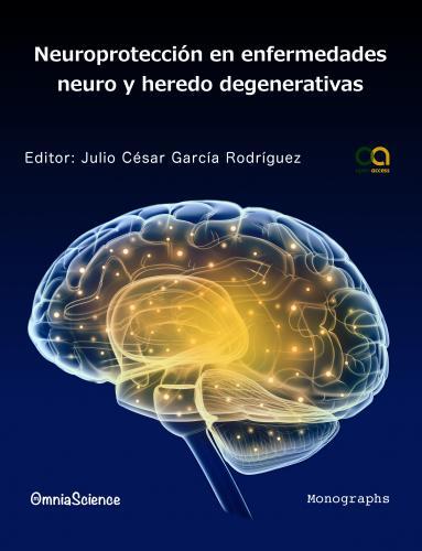 Cover for Neuroprotección en enfermedades neuro y heredo degenerativas