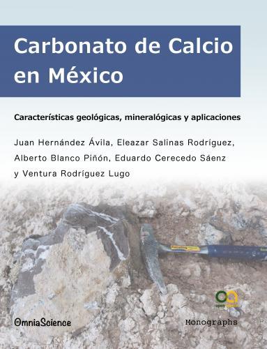 Cover for Carbonato de Calcio en México: Características geológicas, mineralógicas y aplicaciones