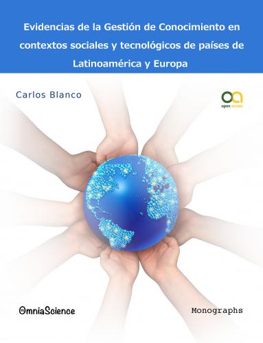 Cover for Evidencias de la gestión de Conocimiento en contextos sociales y tecnológicos de países de Latinoamérica y Europa
