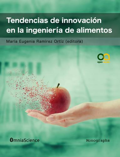 Cover for Tendencias de innovación en la ingeniería de alimentos