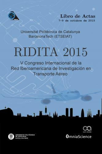 Cover for V Congreso Internacional de la Red Iberoamericana de Investigación en Transporte Aéreo (RIDITA 2015 - Terrassa-Barcelona)