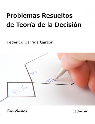 Cover for Problemas resueltos de teoría de la decisión
