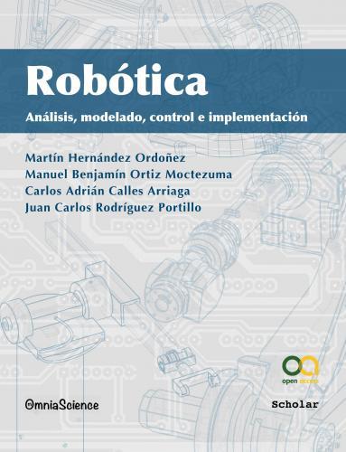 Cover for Robótica: Análisis, modelado, control e implementación