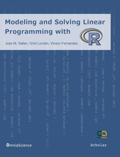 Cover for Modeling and solving Linear Programming with R