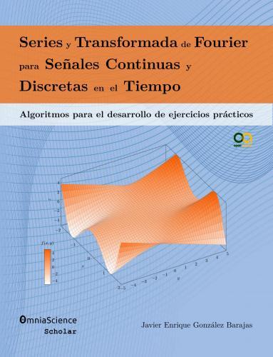 Cover for Series y Transformada de Fourier para señales continuas y discretas en el tiempo