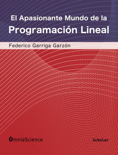 Cover for El apasionante mundo de la programación lineal
