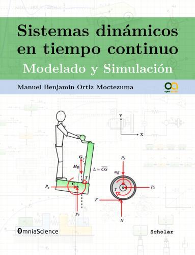 Cover for Sistemas dinámicos en tiempo continuo: Modelado y simulación