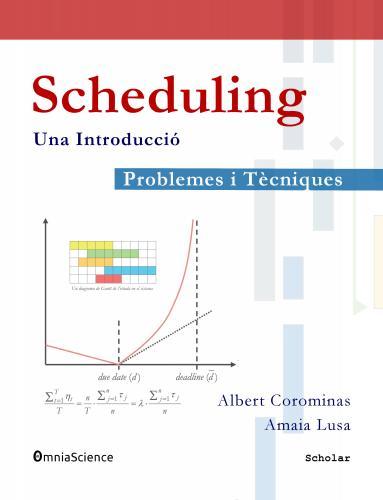 Cover for Scheduling: Problemes i tècniques. Una introducció