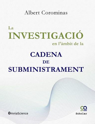 Cover for La investigació en l'àmbit de la cadena de subministrament